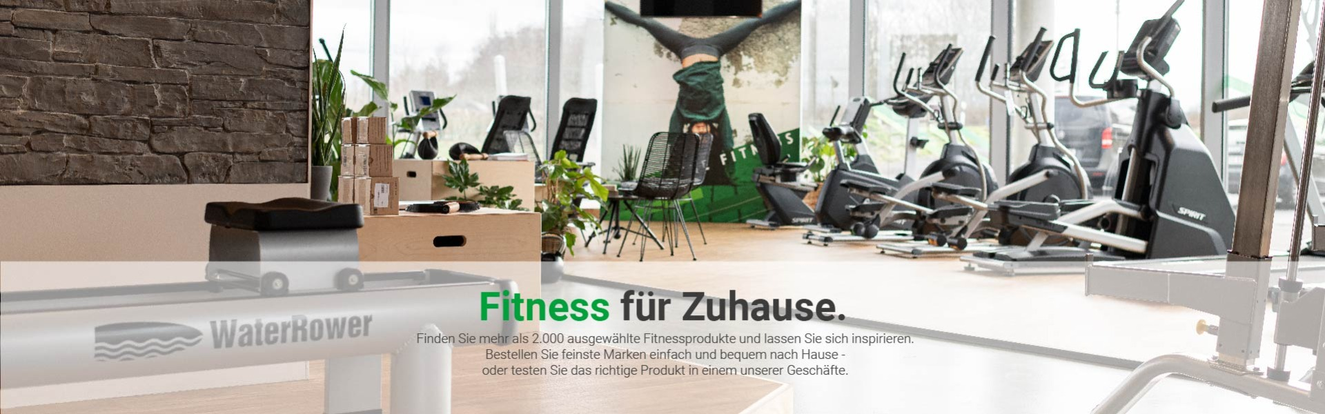 Fitness für Zuhause. Finden Sie mehr als 2.000 ausgewählte Fitnessprodukte und lassen Sie sich inspirieren. Bestellen Sie feinste Marken einfach und bequem nach Hause – oder testen Sie das richtige Produkt in einem unserer Geschäfte.